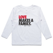 Kids long sleeve 'LOVE MAKES A FAMILY'